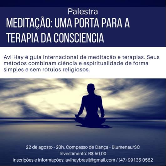 Brasil (Blumenau): Palestra – a meditação é uma porta para a terapia da consciência